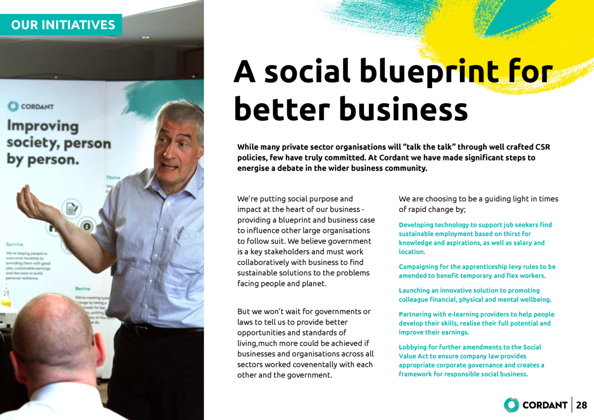 OUR INITIATIVES  A social blueprint for better business While many private sector organisations will    talk the talk    t...